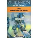 André Caroff - Rod, combattant du futur