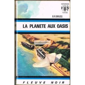 B.R. Bruss - la planète aux oasis