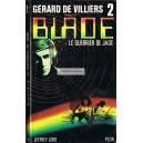 Gérard de Villiers -  Blade - 2 : le guerrier de jade
