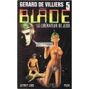 Gérard de Villiers - Blade - 5 : le libérateur de Jedd