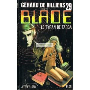 Gérard de Villiers - Blade - 29 : le tyran de Targa