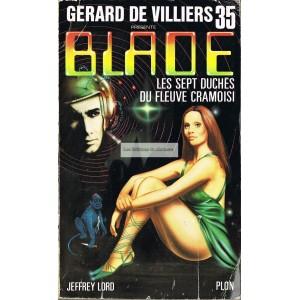 Gérard de Villiers  - Blade - 35 : les sept duches dy fkeyve cramousi
